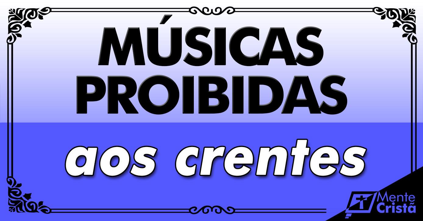 musicas-proibidas-para-cristaos