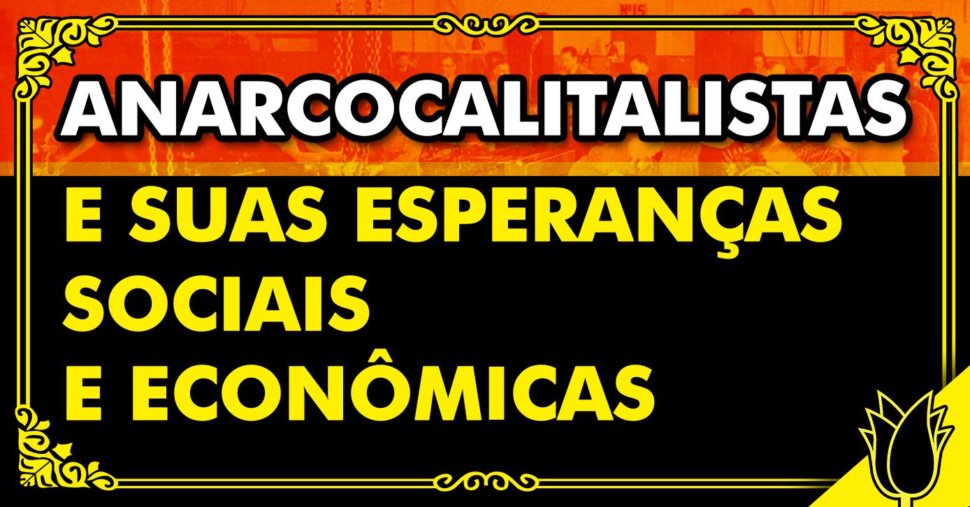 anarcocapitalismo funciona? existe anarcocapitalismo cristão? esperanças sociais, esperanças econômicas, esperanças políticas, idolatria ao estado, idolatria ao capitalismo