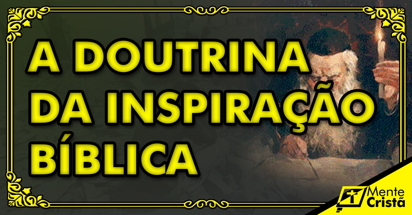 A Doutrina da Inspiração